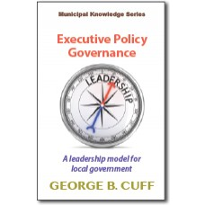 Executive Policy Governance: A leadership model for local government (epub)