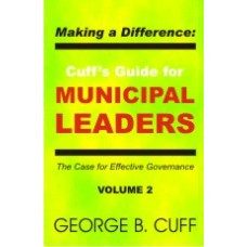 Making a Difference: Cuff's Guide for Municipal Leaders Vol.2 (ePub)