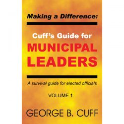 Cuff's Guide for Municipal Leaders Volume 1 Cover