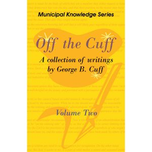 Off the Cuff Volume 1 by George B. Cuff