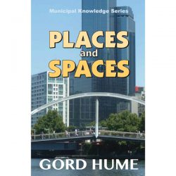 Places and Spaces by Gord Hume Cover