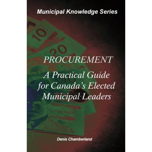 Procurement : A practical guide for Canada's elected municipal leaders