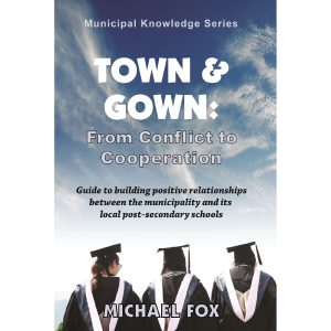 Town & Gown: From Conflict to Cooperation by Michael Fox Cover