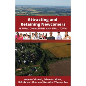 Attracting and Retaining Newcomers in Rural Communities and Small Towns Cover