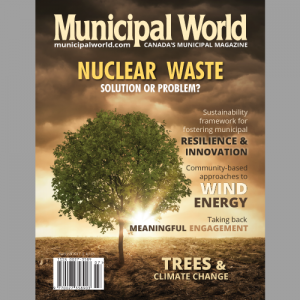 Municipal World Magazine August 2017 issue cover: Nuclear Waste-Solution