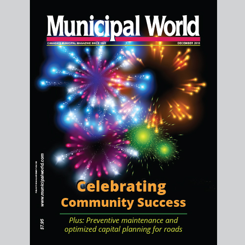 Municipal World Magazine's December 2016 issue cover featuring: Celebrating Community Success