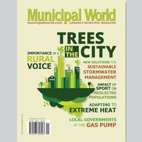 Municipal World Magazine's January 2017 issue cover featuring: Trees in the City