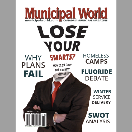 Municipal World Magazine May 2017 Issue Cover: Why Plans Fail