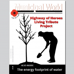 Municipal World Magazine November 2016 issue cover: Highway of Heroes Living Tribute Project