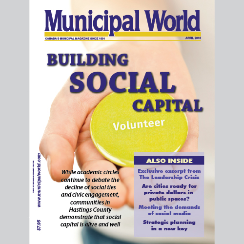 Municipal World Magazine's April 2016 cover issue featuring Building Social Capital