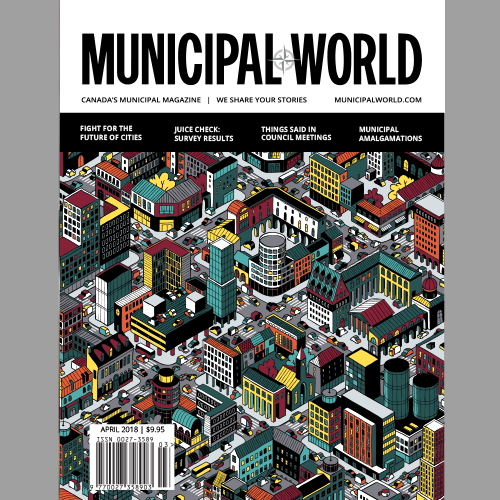 Municipal World Magazine April 2018 Issue Cover - Fight for the Future of Cities
