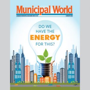 Municipal World Magazine's August 2016 issue cover featuring: Do we Have the Energy for This