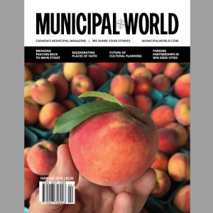Municipal World Magazine February 2018 Issue Cover, Bringing Peaches Back to Main Street