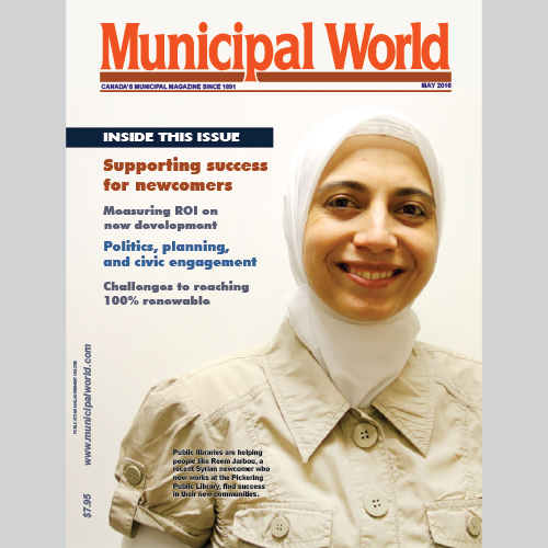Municipal World Magazine's May 2016 issue cover featuring: Supporting Success for Newcomers