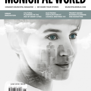 Municipal World Magazine's June 2018 issue cover, featuring: Urban Innovation