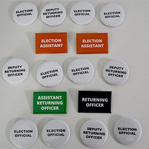 Election Team Badge Pack including Election Official, Deputy Returning Officer, Election Assistant, Returning Officer, Assistant Returning Officer Badges