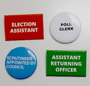 Multi Buy Value Election Badge Pack including Election Assistant, Poll Clerk, Scrutineer Appointed by Council and Assistant Returning Officer