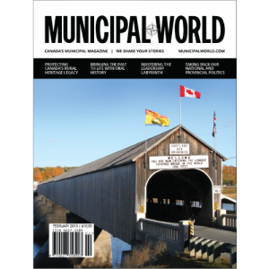 February 2019 Municipal World Magazine Cover - Protecting Canada's Rural Heritage Legacy