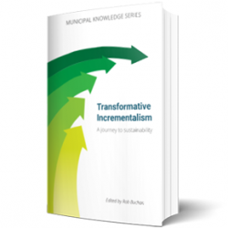 Transformative Incrementalism: A journey to sustainability Edited by Rob Buchan