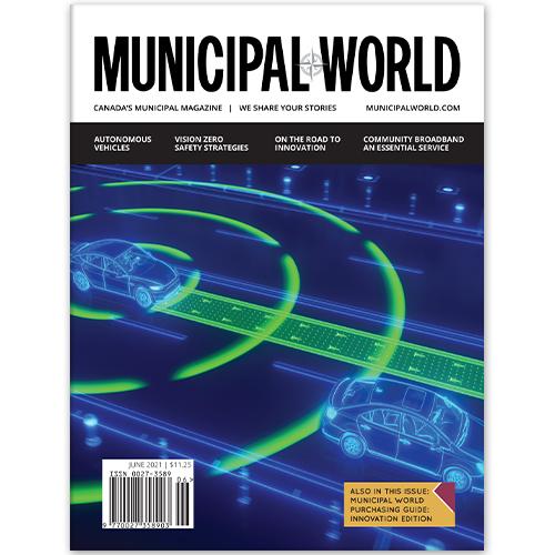 Municipal World Magazine - June 2021 edition